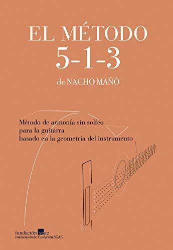El Método 5-1-3 de Nacho Mañó eBook: Mañó, Nacho: Amazon.es ...