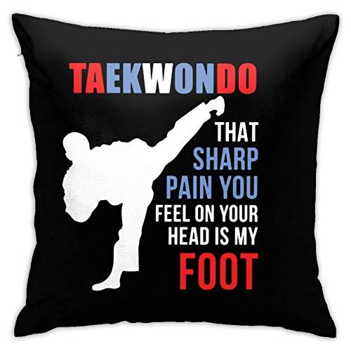 Taekwondo That Sharp Pain Martial Arts - Funda de cojín para sofá, decoración del hogar, 45 x 45 cm