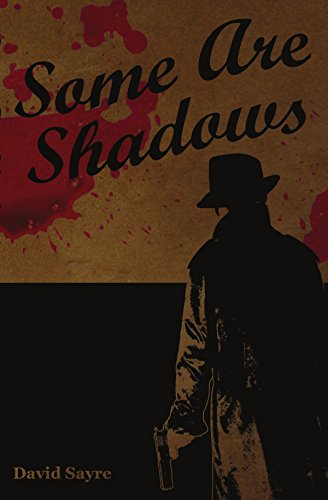 Book: Some Are Shadows by David Sayre