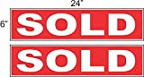 2-6x24 Sold Real Estate Rider Sign Red Reverse Out