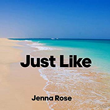 Just Like (feat. Edwrds)