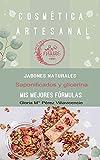 Cosmética Artesanal : Jabones Naturales