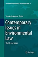 Contemporary Issues in Environmental Law: The EU and Japan (Environmental Protection in the European Union)
