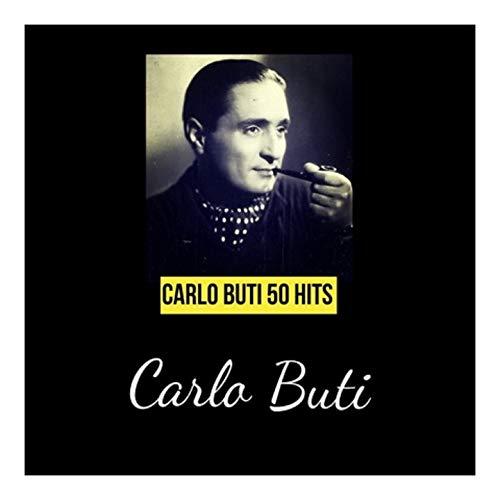 Carlo buti 50 hits