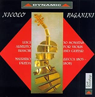 Nicolò Paganini: 30 Sonatas for Violin and Guitar Lucca 1806-1809 Luigi Alberto Bianchi & Maurizio Preda