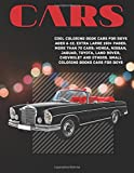 Cool Coloring Book Cars for boys Ages 6-12. Extra Large 150+ pages. More than 70 cars: Honda, Nissan, Jaguar, Toyota, Land Rover, Chevrolet and ... (Car Cool Coloring Book for boys Ages 6-12)