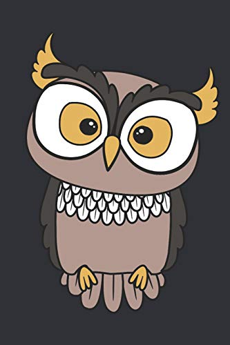 I will Owlways love you: Journal for Owl lovers and Owners