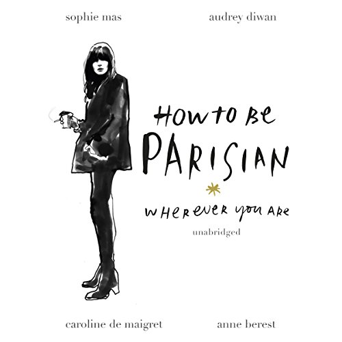 Couverture de How to Be Parisian