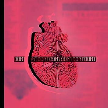 Don't Break Your Heart (feat. J11)