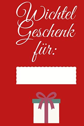 Wichtelgeschenk für ... Frohe Weihnachten Notizbuch: Personalisiertes Wichtelgeschenk Notizbuch Weihnachten für Frauen, Männer und Kinder I Wichtel ... 10 € I A5 glänzend (Wichtelgeschenke, Band 1)