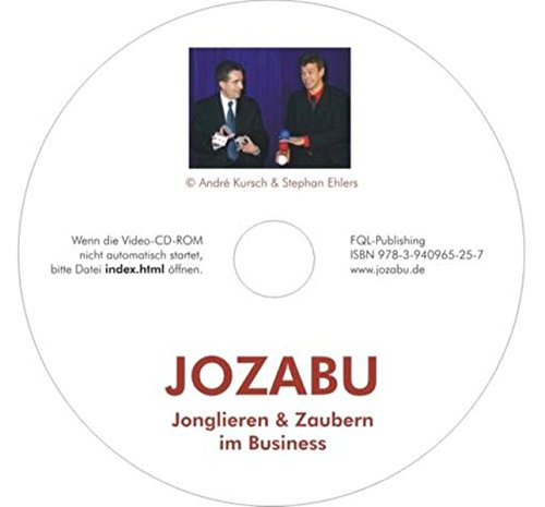 JOZABU - JOnglieren & ZAubern im BUsiness: 15 Jongliertricks & 15 Zaubertricks für Verblüffung im Management
