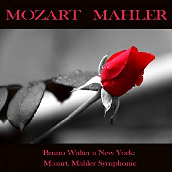 Mozart & Mahler: Symphonies (Bruno Walter at New York)