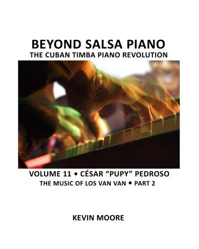 Beyond Salsa Piano: César