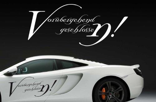 (67x28cm) weiß (gespiegelt) - Z251 'Vorübergehend geschlossen!' - Autoaufkleber Spruch lustig Heckscheibe Motorhaube Autofolie