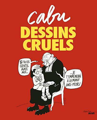 Dessins cruels