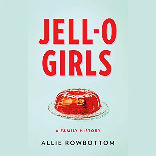JELL-O Girls audiobook cover art
