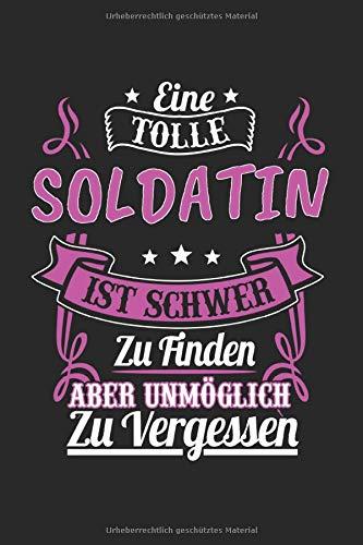 Eine Tolle Soldatin Ist Schwer Zu Finden: Soldatin & Soldat Notizbuch 6'x9' Bundeswehr Geschenk für Armee & Fallschirmjäger