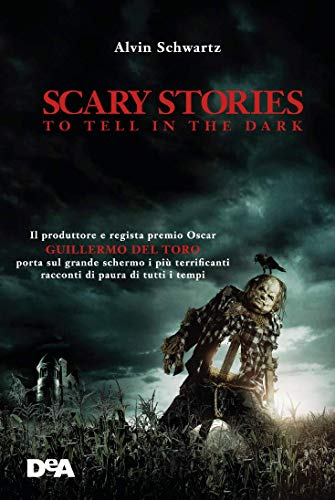 Scary stories to tell in the dark. Storie spaventose da raccontare al buio
