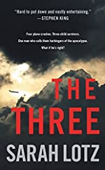 The Three: A Novel