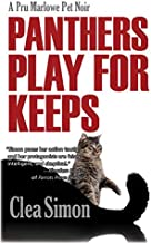 Panthers Play for Keeps (Pru Marlowe Pet Noir Book 4)