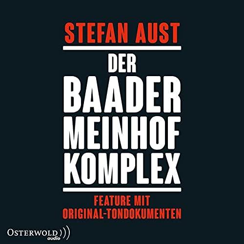 Der Baader-Meinhof-Komplex. Feature mit Original-Tondokumenten Titelbild