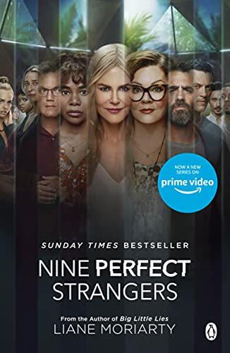 Nine Perfect Strangers: The No 1 bestseller now a major Amazon Prime series (English Edition)