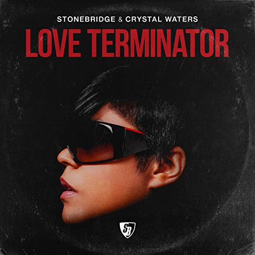 Love Terminator (Stonebridge & Lil' Joey VIP Lounge)