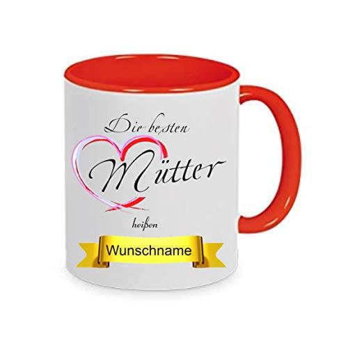 Crealuxe Tasse m. Wunschname Die besten Mütter heißen. Wunschname - Kaffeetasse mit Motiv, Bedruckte Tasse mit Sprüchen oder Bildern