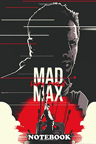 Notebook: Alternative Movie Poster Mad Max Fury Road , Journal for Writing, College Ruled Size 6