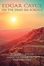 Edgar Cayce on the Dead Sea Scrolls