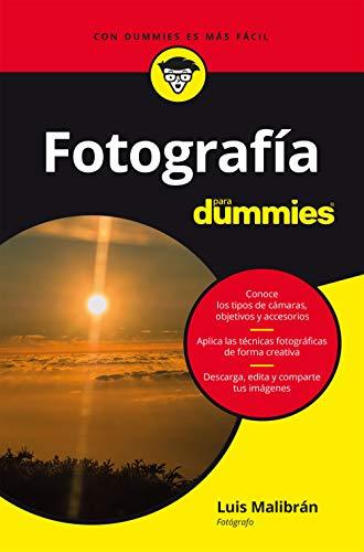 Fotografía para dummies de Luis Malibrán