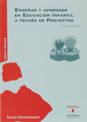 Enseñar y aprender en educación infantil a través de proyectos (Manuales) - 9788481026849: 17