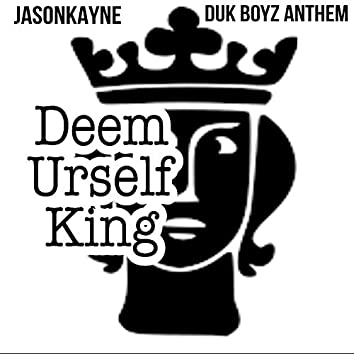 Duk Boyz Anthem