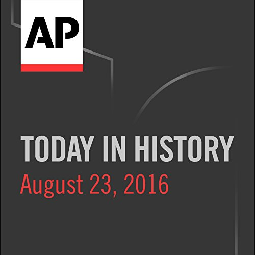 Today in History: August 23, 2016 cover art