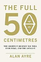 The Full 50 Centimetres