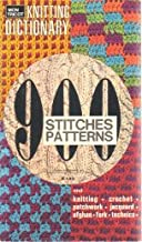 Mon Tricot Knitting Dictionary : 900 Stitches and Patterns