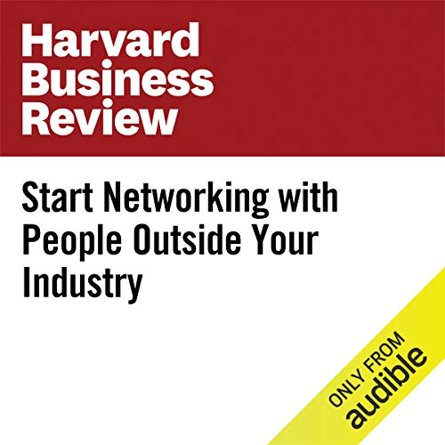 Start Networking with People Outside Your Industry copertina