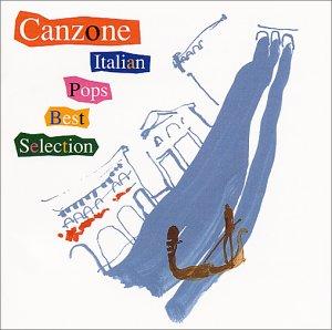 カンツォーネ~イタリアン・ポップス・ベスト・セレクション