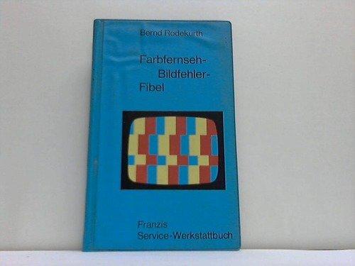 Farbfernseh-Bildfehler-Fibel.