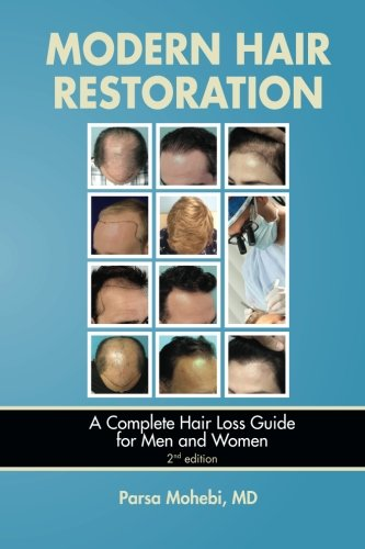 Modern Hair Restoration: A Complete Hair Loss Guide for Men and Women 2nd edition