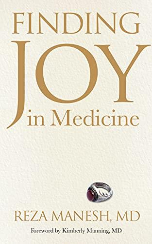 Finding Joy in Medicine (English Edition)