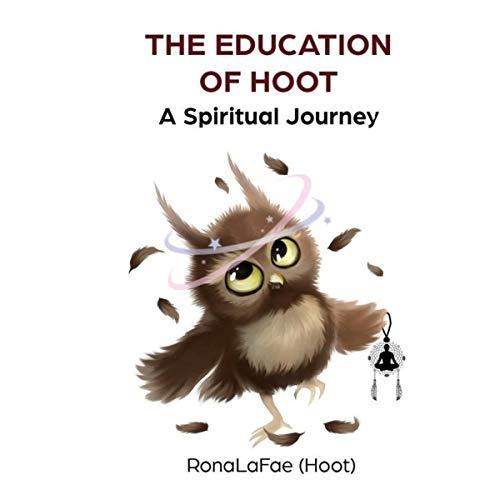 The Education of Hoot Audiobook By RonaLaFae (Hoot) cover art