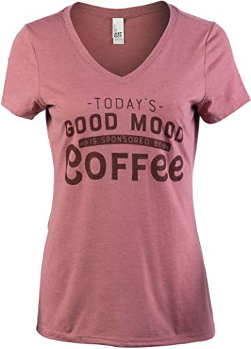 Today's Good Mood is Sponsored by Coffee   Funny Cute Sarcastic Sassy Saying Women's V-Neck T-Shirt-(Vneck,XL)