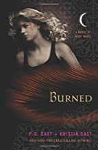 Burned: A House of Night Novel by P. C. Cast (2010-04-27)