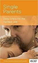 Single Parents: Daily Grace for the Hardest Job