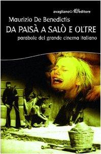 Da Paisa A Salo E Oltre Parabole Del Grande Cinema Italiano