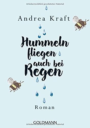 Hummeln fliegen auch bei Regen: Roman