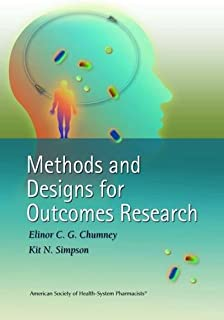 Methods and Designs for Outcomes Research