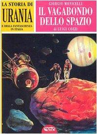 La storia di «Urania» e della fantascienza in Italia. Ediz. illustrata (Vol. 2)