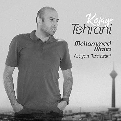 Mohammad Matin & Pouyan Ramezani